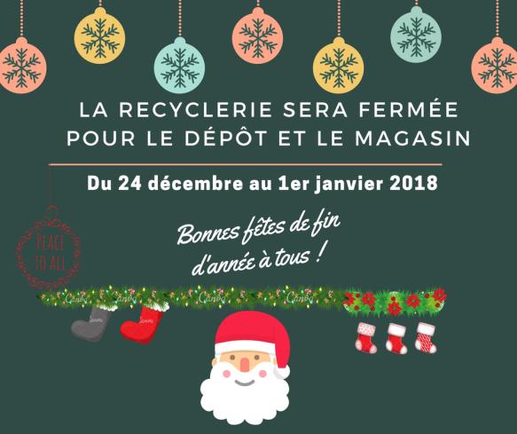Fermture Recyclerie Noel 2017